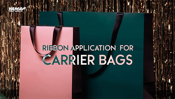2019.07.05-YAMA-RIBBON-APPLICATION-FOR-CARRIER-BAGS